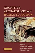Cognitive Archaeology and Human Evolution af Thomas Wynn, Frederick L Coolidge, Sophie de Beaune