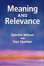 Meaning and Relevance af Deirdre Wilson, Dan Sperber