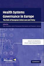 Health Systems Governance in Europe (Health Economics, Policy and Management)