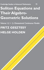 Soliton Equations and their Algebro-Geometric Solutions: Volume 1, (1+1)-Dimensional Continuous Models (CAMBRIDGE STUDIES IN ADVANCED MATHEMATICS, nr. 79)