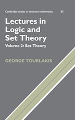 Lectures in Logic and Set Theory: Volume 2, Set Theory (CAMBRIDGE STUDIES IN ADVANCED MATHEMATICS, nr. 83)