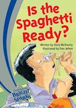Bright Sparks: Is the Spaghetti Ready? (Bright Sparks)