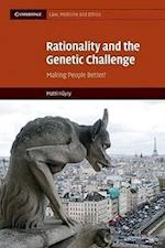 Rationality and the Genetic Challenge (Cambridge Law, Medicine and Ethics, nr. 11)
