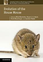 Evolution of the House Mouse (Cambridge Studies in Morphology and Molecules New Paradigms, nr. 3)