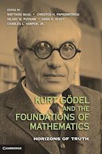 Kurt Godel and the Foundations of Mathematics af Charles L Harper Jr, Matthias Baaz, Hilary Putnam