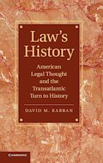 Law's History (Cambridge Historical Studies in American Law and Society)