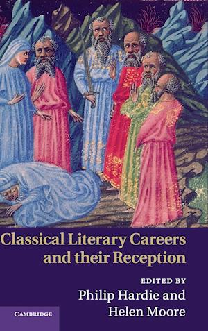 Classical Literary Careers and their Reception