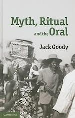 Myth, Ritual and the Oral