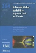Solar and Stellar Variability (IAU S264) (Proceedings of the International Astronomical Union Symposia And Colloquia)