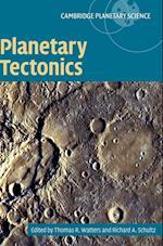 Planetary Tectonics (Cambridge Planetary Science, nr. 11)