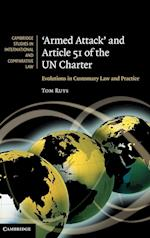 'Armed Attack' and Article 51 of the UN Charter (Cambridge Studies in International And Comparative Law, nr. 74)