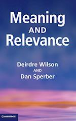 Meaning and Relevance af Dan Sperber, Deirdre Wilson