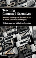 Teaching Contested Narratives af Zvi Bekerman, Michalinos Zembylas
