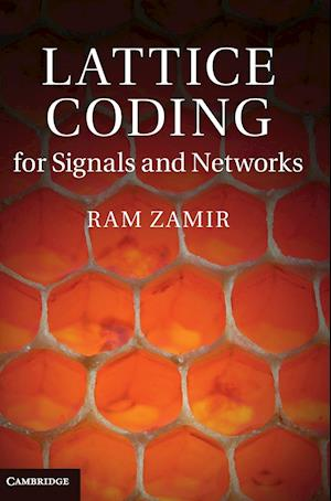 Lattice Coding for Signals and Networks