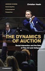 The Dynamics of Auction (Learning in Doing : Social, Cognitive and Computational Perspectives)