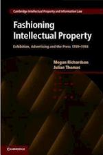 Fashioning Intellectual Property (Cambridge Intellectual Property and Information Law, nr. 14)