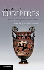 The Art of Euripides: Dramatic Technique and Social Context af Donald J. Mastronarde