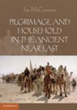 Pilgrimage and Household in the Ancient Near East