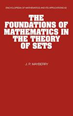 The Foundations of Mathematics in the Theory of Sets (ENCYCLOPEDIA OF MATHEMATICS AND ITS APPLICATIONS, nr. 82)