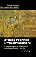 Enforcing the English Reformation in Ireland af James Murray