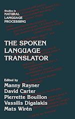 The Spoken Language Translator (Studies in Natural Language Processing)
