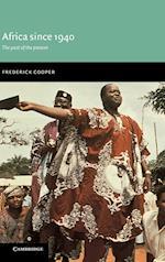 Africa since 1940 af Frederick Cooper