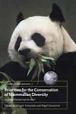 Priorities for the Conservation of Mammalian Diversity (Conservation Biology, nr. 3)