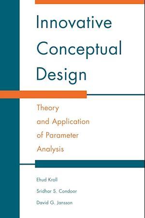 Bog, paperback Innovative Conceptual Design af Sridhar S Condoor, Ehud Kroll, David G Jansson