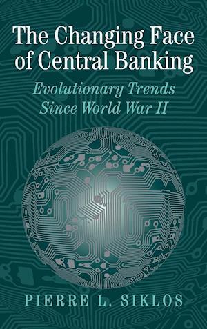 Bog, hardback The Changing Face of Central Banking af Angela Redish, Michael D Bordo, Pierre L Siklos
