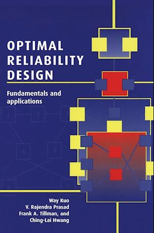 Optimal Reliability Design: Fundamentals and Applications