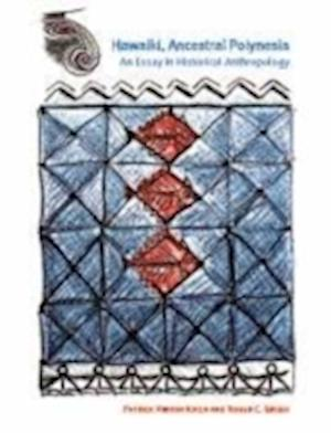 Bog, hardback Hawaiki, Ancestral Polynesia af Roger C. Green, Patrick Vinton Kirch