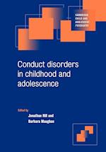Conduct Disorders in Childhood and Adolescence (Cambridge Child and Adolescent Psychiatry)