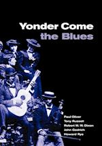 Yonder Come the Blues af Tony Russell, Robert M W Dixon, Paul Oliver