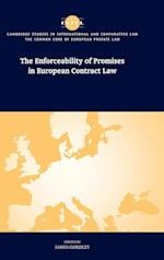 The Enforceability of Promises in European Contract Law (The Common Core of European Private Law, nr. 17)