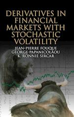 Derivatives in Financial Markets with Stochastic Volatility af Jean pierre Fouque, George Papanicolaou, K Ronnie Sircar