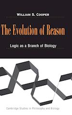 The Evolution of Reason (Cambridge Studies in Philosophy and Biology)