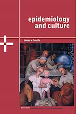 Epidemiology and Culture (Cambridge Studies in Medical Anthropology, nr. 13)