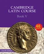 Cambridge Latin Course Book 5 Student's Book (Cambridge Latin Course)