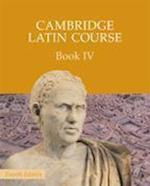 Cambridge Latin Course Book 4 Student's Book (Cambridge Latin Course)