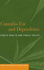 Cannabis Use and Dependence af Wayne Hall, Rosalie Liccardo Pacula