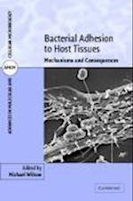Bacterial Adhesion to Host Tissues (Advances in Molecular and Cellular Microbiology, nr. 1)