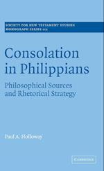 Consolation in Philippians (SOCIETY FOR NEW TESTAMENT STUDIES MONOGRAPH SERIES, nr. 112)