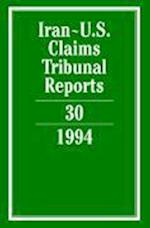 Iran-U.S. Claims Tribunal Reports: Volume 30 (Iran-U.S. Claims Tribunal Reports, nr. 30)