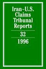 Iran-U.S. Claims Tribunal Reports: Volume 32 (Iran-U.S. Claims Tribunal Reports, nr. 32)