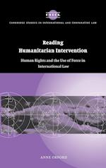 Reading Humanitarian Intervention (Cambridge Studies in International And Comparative Law, nr. 30)