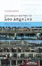 Literature and Race in Los Angeles (Cultural Margins, nr. 8)