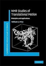 NMR Studies of Translational Motion (Cambridge Molecular Science)