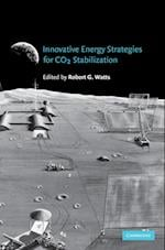 Innovative Energy Strategies for CO2 Stabilization af Robert Watts