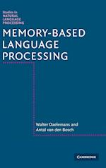 Memory-Based Language Processing (Studies in Natural Language Processing)