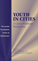 Youth in Cities af William Julius Wilson, Marta Tienda